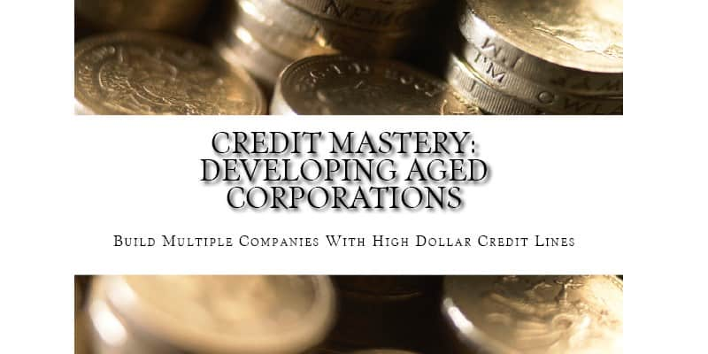 aged corporation, aged corporation with credit, corporate credit, business credit